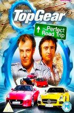 Топ Гир: Идеальное путешествие - Top Gear- The Perfect Road Trip