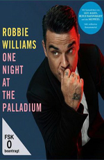 Robbie Williams: One Night At The Palladium