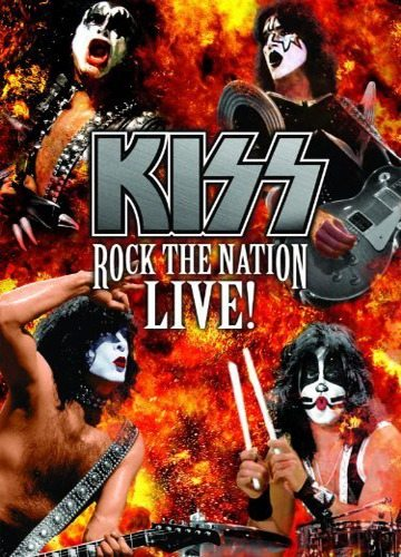 Kiss - Rock The Nation Live