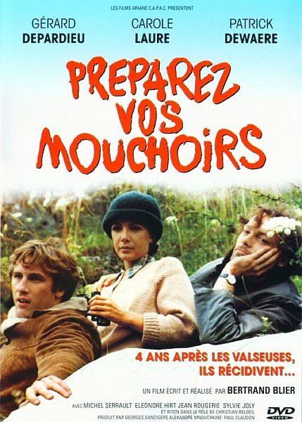 Приготовьте ваши носовые платки - PrГ©parez vos mouchoirs