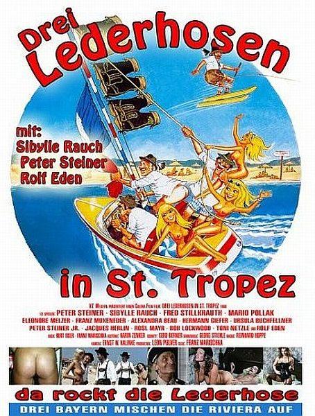 Трое в кожаных штанах в Сан-Тропе - Drei Lederhosen in St. Tropez