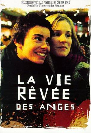 Воображаемая жизнь ангелов - La Vie rГЄvГ©e des anges