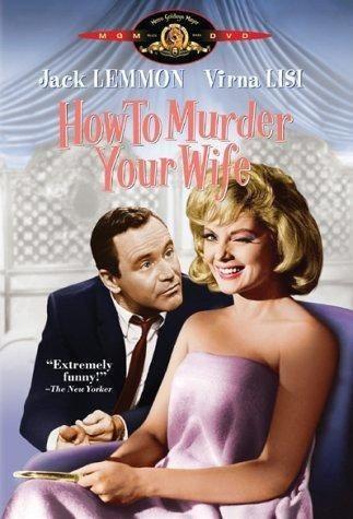 Как пришить свою женушку - How To Murder Your Wife