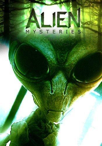 Загадки пришельцев - Alien Mysteries