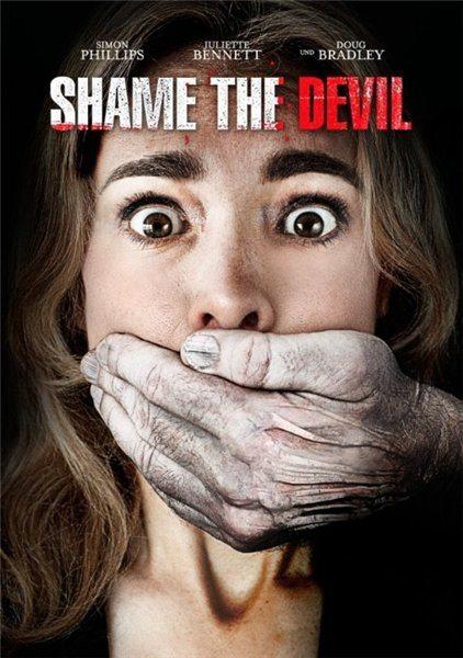 Посрами Дьявола - Shame the Devil