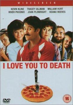 Я люблю тебя до смерти - I Love You to Death