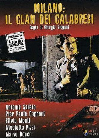 Милан: клан калабрийцев - Milano- il clan dei Calabresi