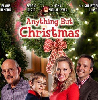 Ничто, кроме Рождества - Anything But Christmas