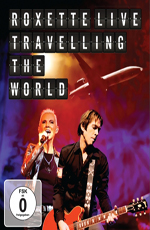 Roxette - Traveling the World. Live