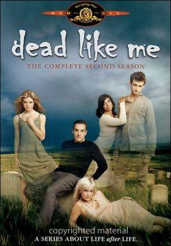 Мертвые, как я. Сезон 2 - Dead Like Me. Season II