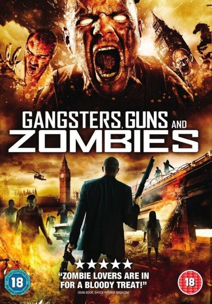 Братва, пушки и зомби - Gangsters, Guns and Zombies