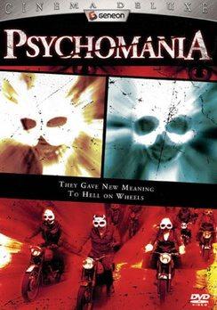 Психомания - Psychomania