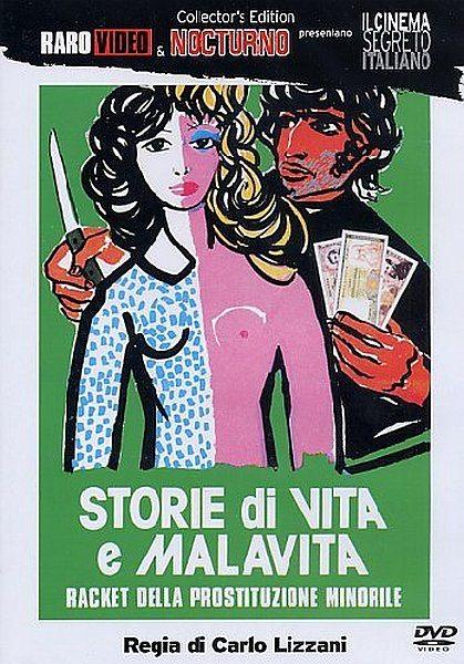 Правдивая история о преступном промысле - Storie di vita e malavita
