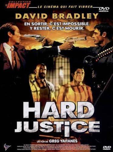 Жестокая справедливость - Hard Justice