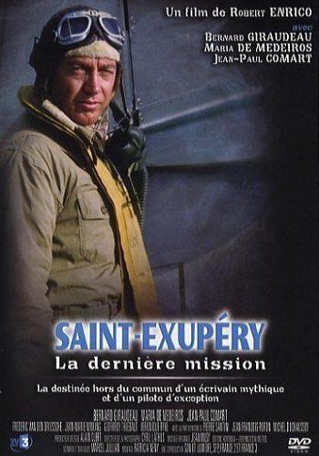 Сент-Экзюпери: Последняя миссия - Saint-ExupГ©ry- La derniГЁre mission