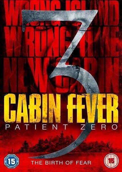 Лихорадка: Пациент Зеро - Cabin Fever- Patient Zero