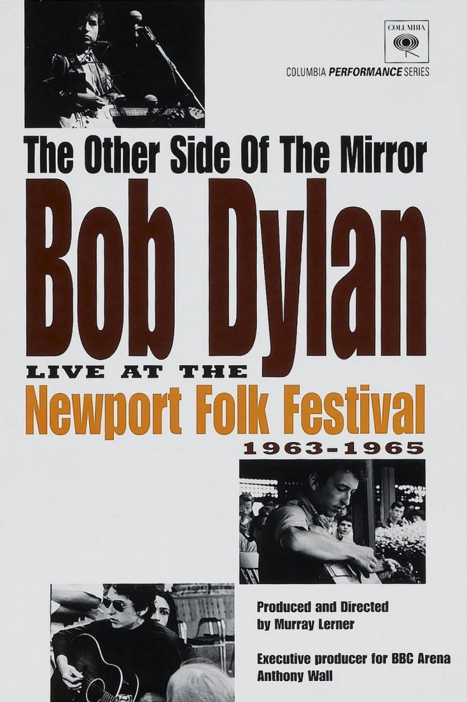 The Other Side of the Mirror: Bob Dylan at the Newport Folk Festival (1963-1965)