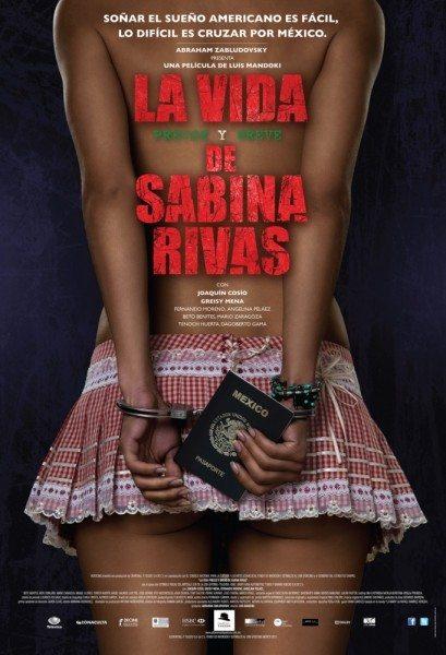 Ранние и короткие годы Сабины Ривас - La vida precoz y breve de Sabina Rivas