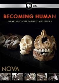 PBS. NOVA: Становление человека - PBS. NOVA- Becoming human