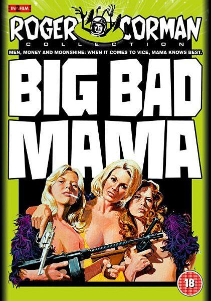 Нехорошая мамаша - Big Bad Mama