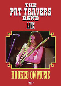 The Pat Travers Band - Hooked On Music