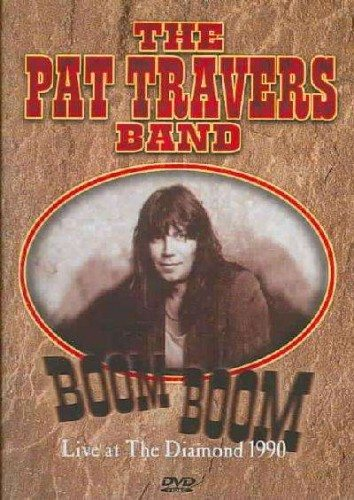 The Pat Travers Band - Boom Boom