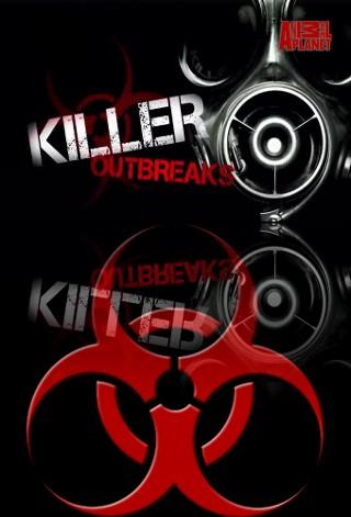 Смертоносные эпидемии - Killer outbreaks