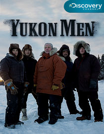 Discovery Channel: Парни с Юкона - Discovery Channel- Yokon Men
