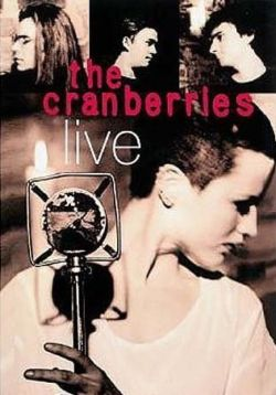 The Cranberries: Live at Astoria - The Cranberries: Live at Astoria