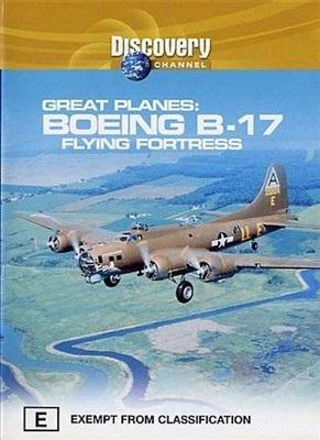 Величайшие самолеты: Боинг В-17. Летающая крепость - Great planes- B-17. The legend