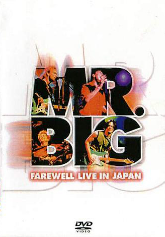 Mr. Big - Farewell Live In Japan