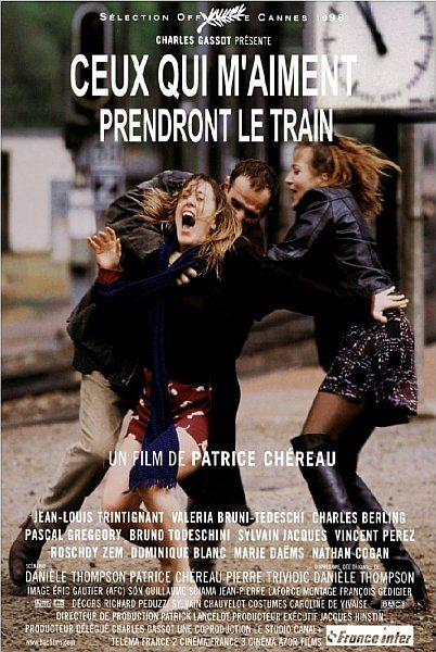 Те, кто меня любит, поедут поездом - Ceux qui m'aiment prendront le train