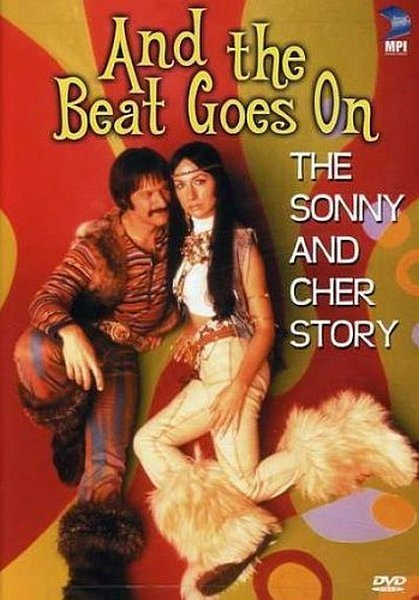 История Сонни и Шер - And the Beat Goes On- The Sonny and Cher Story