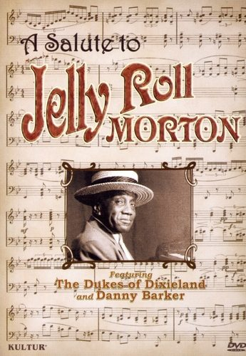 The Dukes Of Dixieland and Danny Barker - A Salute To Jelly Roll Morton 1992