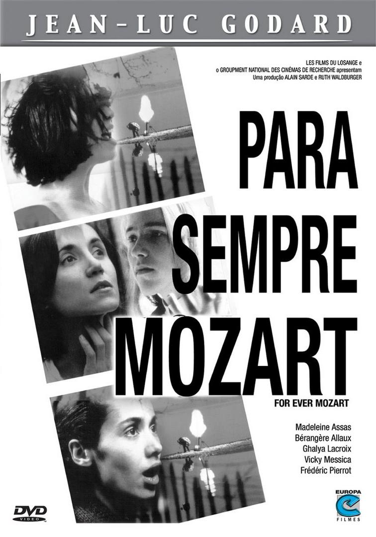 Моцарт – навсегда - For Ever Mozart