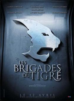 Тигровые отряды - Brigades du Tigre, Les
