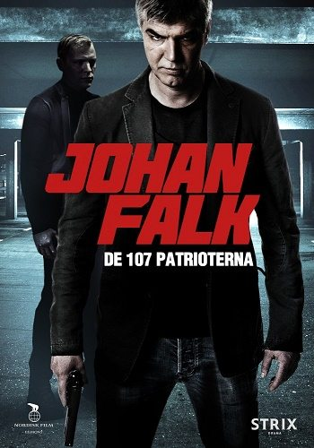 Юхан Фальк 8 - Johan Falk. De 107 patrioterna
