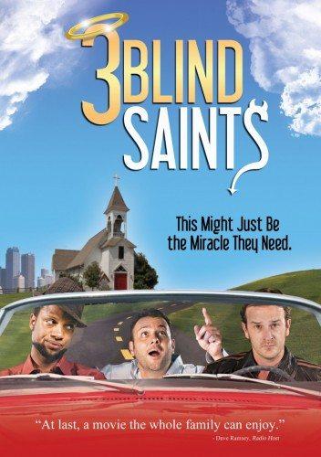 Три слепых праведника - 3 Blind Saints