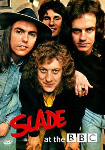 Slade: Slade At The BBC (1969-1991)