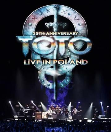 Toto - 35th Anniversary Tour: Live in Poland