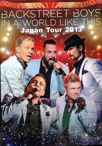 Backstreet Boys - In A World Like This. Japan Tour 2013