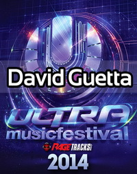 David Guetta - Live @ Ultra Music Festival