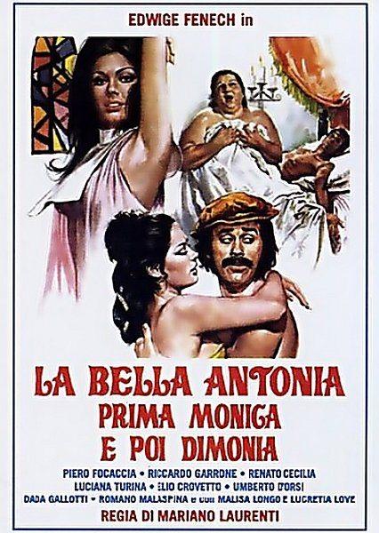 Великолепная Антония, поначалу монахиня, а после фурия - La bella Antonia, prima Monica e poi Dimonia