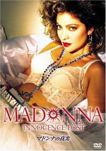 Мадонна: Потерянная невинность - Madonna- Innocence Lost