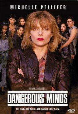 Опасные умы - Dangerous Minds
