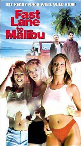 С ветерком в Малибу - Fast Lane to Malibu