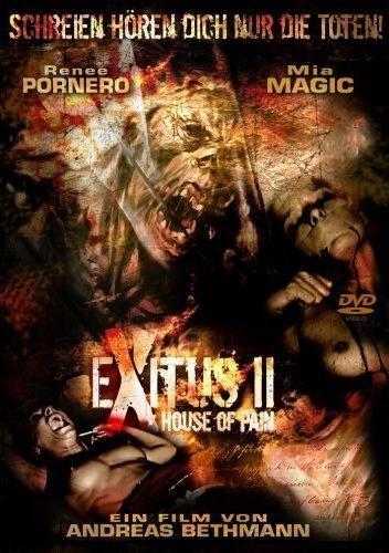 Прерванная жизнь 2: Дом боли - Exitus II- House of Pain
