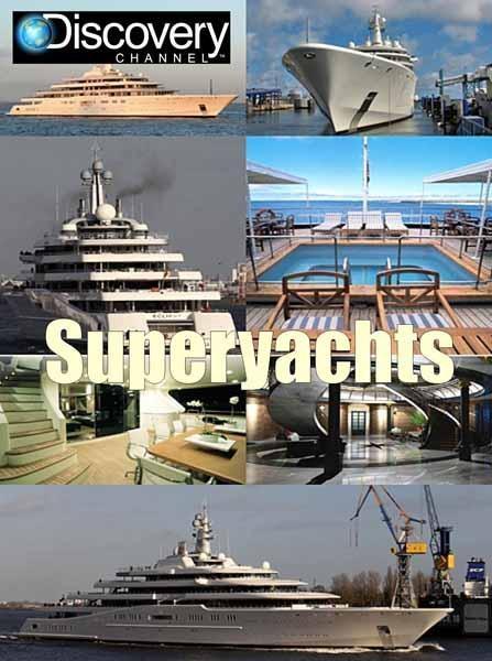 Discovery: Суперяхты - Superyachts