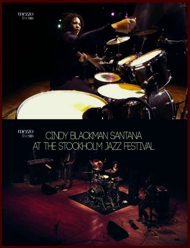 Cindy Blackman Santana & Another Lifetime - At The Stockholm Jazz Festival