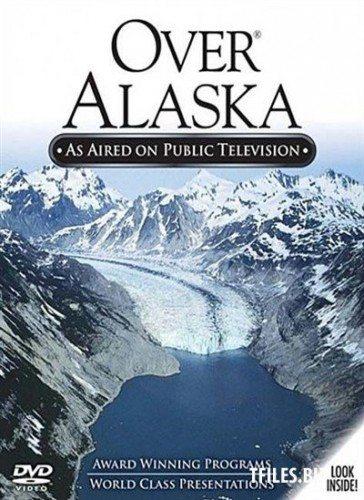 Пролетая над Аляской - Over Alaska